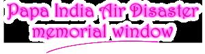 Papa India Air Disaster Memorial Window